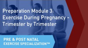 The online learning module cover of the CSEP Pre and Postnatal Exercise Specialization Preparation Module 3