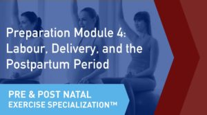 The online learning module cover of the CSEP Pre and Postnatal Exercise Specialization Preparation Module 4